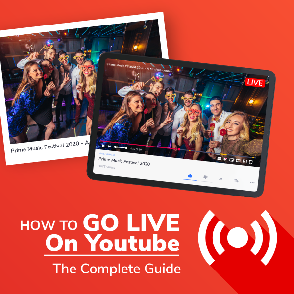 How To Go Live On Youtube – The Complete Guide