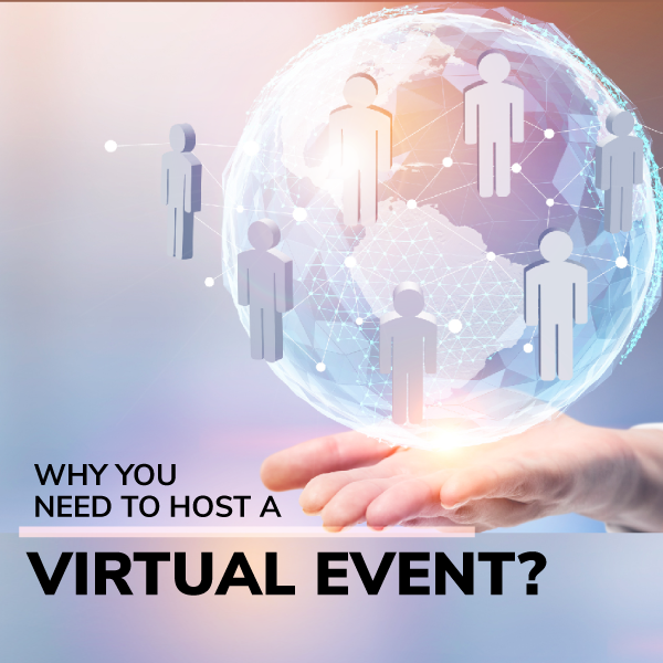 Why You Need To Host A Virtual Event?